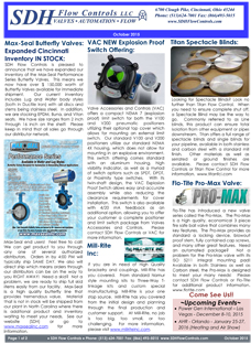 SDH Flow Controls Newsletter features Max-Seal Butterfly Valves:Expanded Cincinnati Inventory IN STOCK, VAC NEW Explosion Proof Switch Offering, Titan Spectacle Blinds